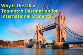 Why is the UK a Top-notch Destination for International Students?