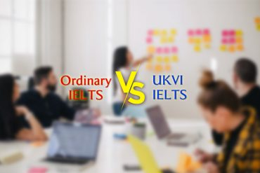 Ordinary IELTS vs UKVI IELTS