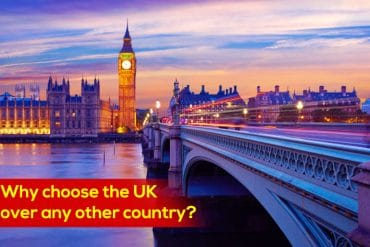 Why choose the UK over any other country